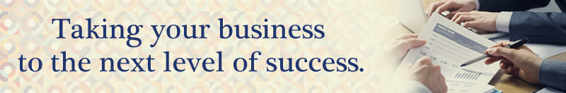 Taking your business to the next level of success.